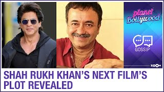 Shah Rukh Khan's plot for his next film with Rajkumar Hirani REVEALED? - ZOOMDEKHO
