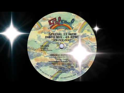 connectYoutube - Double Exposure - Ten Per Cent (Special Disco Mix) Salsoul Records 1976