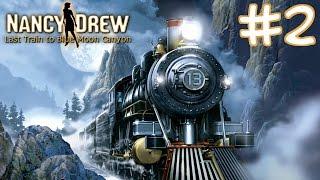 Nancy Drew: Last Train to Blue Moon Canyon Walkthrough part 2