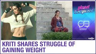 Kriti Sanon shares her struggle of gaining weight for her film Mimi | Bollywood News - ZOOMDEKHO