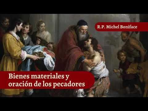 Bienes materiales y oracion de los pecadores | Oracion 3