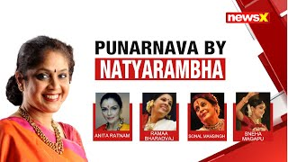 PUNARNAVA BY NATYARAMBHA : 4 TALKS BY 4 ARTISTS | NewsX - NEWSXLIVE