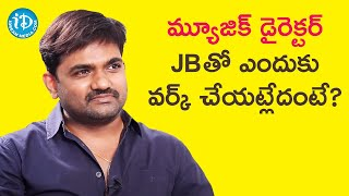 Reasons For Not Working with Music Director JB - Maruthi | Frankly with TNR | iDream Movies - IDREAMMOVIES