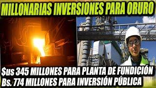 Oruro tendrá una inversión de $us 345 Millones para una planta de fundición de Zinc