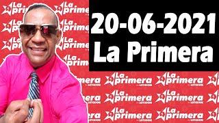 Resultados y Comentarios LOTERIA LA PRIMERA 20-06-2021 (CON JOSEPH TAVAREZ)