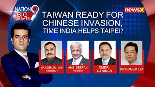 Taiwan Ready for Chinese Invasion | Time India Aid Taipei | Full Debate | NewsX - NEWSXLIVE