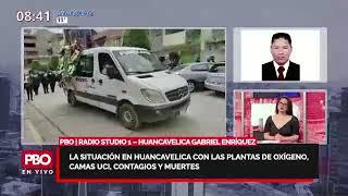PBO | La situación en Huancavelica con las plantas de oxígeno, camas UCI, contagios y muertes