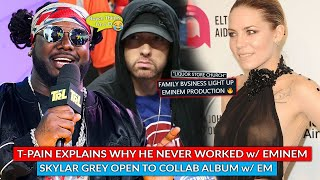 ???? T-Pain On Why He Never Worked w/ Eminem, Family Bvsiness Lights Up Track Produced By Eminem & More