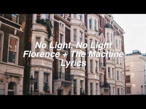 connectYoutube - No Light, No Light || Florence + The Machine Lyrics