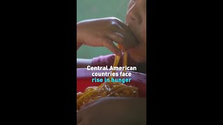 Central American countries face rise in hunger