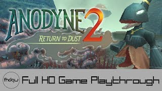 Anodyne 2: Return to Dust - Full Game Playthrough (No Commentary)