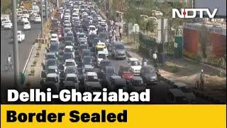 Huge Jam As Ghaziabad Seals Border With Delhi Again Over Virus Spike - NDTV