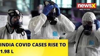INDIA COVID CASES RISE TO 1.98L  NewsX - NEWSXLIVE
