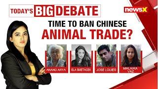 Time to ban Chinese animal trade? | NewsX - NEWSXLIVE