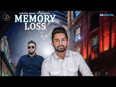 MEMORY LOSS LYRICS - Ajaypal Maan | Laddi Gill
