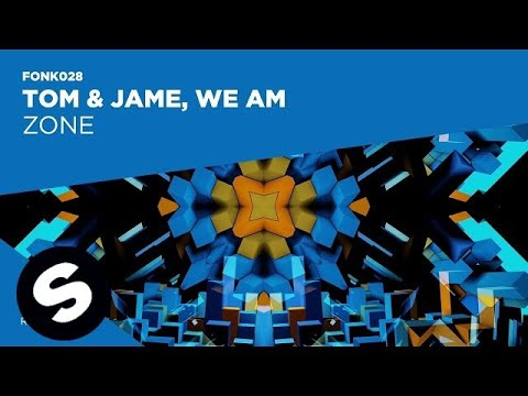 connectYoutube - Tom & Jame vs We AM - Zone (Official Audio)