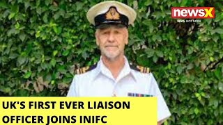 UK's First Ever Liaison Officer Joins INIFC   British High Commission Of India Tweets   NewsX - NEWSXLIVE