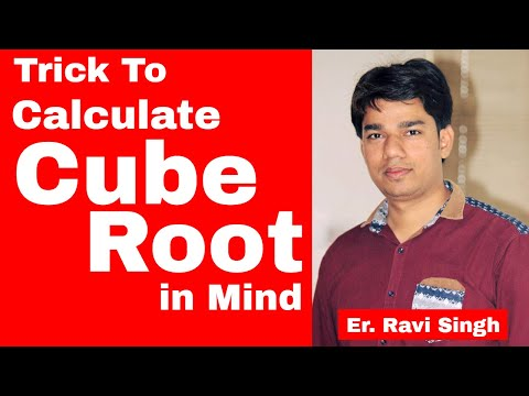 Trick to Calculate Cube Root of Any Number Quickly