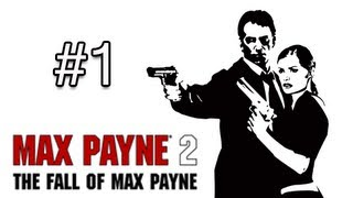 Max Payne 2 : The Fall of Max Payne - Part 1 ( Gameplay / Commentary )