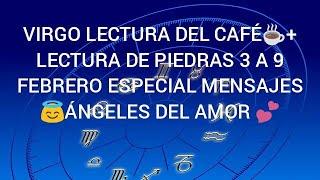 VIRGO LECTURA CAFE?+ PIEDRAS NI TE IMAGINAS QUE TRIUNFO ???? TENDRÁS Q DECIDIR EN AMOR???? 3 A 9 FEBRERO