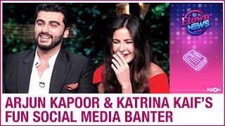 Arjun Kapoor and Katrina Kaif's FUN social media banter as he HILARIOUSLY trolls her - ZOOMDEKHO