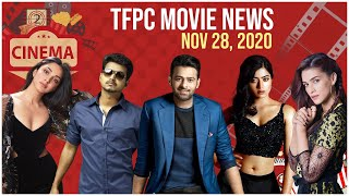 TFPC Movie News Today - Nov 28 , 2020 | Entertainment | Gossips | Shootings | Actors | Hits | Flops - TFPC