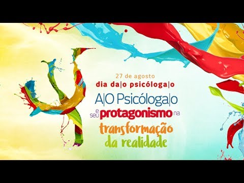 Dia da/o Psicóloga/o 2017 - 24/08/2017