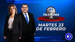 #TeleprensaEstelar   Martes, 23 de febrero de 2021