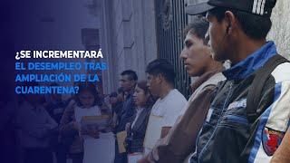 ¿Se incrementará el desempleo tras la ampliación de la cuarentena