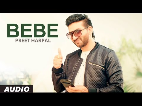 BEBE LYRICS - Preet Harpal | Case Album