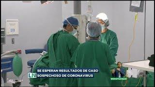 Ciudadano chino sospechoso de coronavirus podría perder la vida