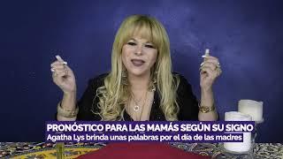 Agatha Lys PRONÓSTICO PARA LAS MAMÁS SEGÚN SU SIGNO (PARTE 2) ? PBO