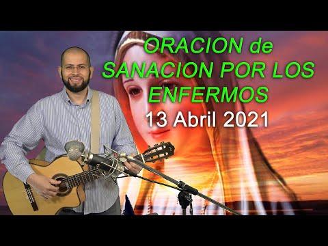 ORACION de SANACION por LOS ENFERMOS 13 Abril 2021- Sangre y Agua - oraciones a Dios Catolicas
