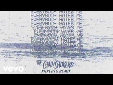 connectYoutube - The Chainsmokers - Everybody Hates Me (Khrebto Remix - Audio)