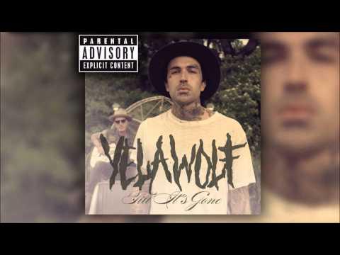 Yelawolf - Till It's Gone Download+Lyrics