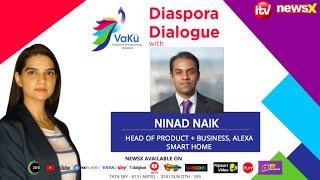 Diaspora Dialogue With Ninad Naik | VaKu DBN Episode 6 | NewsX - NEWSXLIVE
