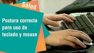 Postura correcta para usar teclado y mouse | Salud