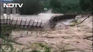 Watch: Bridge Swept Away In Flood Fury In Madhya Pradesh - NDTV