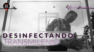 Séptimo día de cuarentena en Colombia: así desinfectan Transmilenio en Bogotá - El Espectador