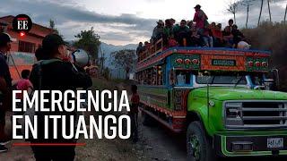 Emergencia en Ituango: más de 800 campesinos desplazados por grupos armados - El Espectador