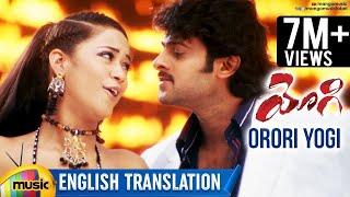 Orori Yogi Video Song With English Translation | Prabhas | Yogi Telugu Movie | Mumaith Khan - MANGOMUSIC