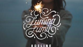 Lumina lumii - Adeline Mirauta