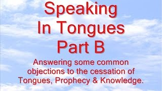 Speaking In Tongues (Part B)