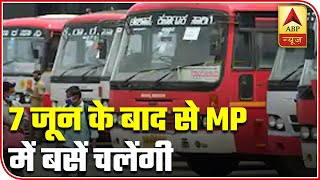 Madhya Pradesh to run intra-state buses from June 7 - ABPNEWSTV