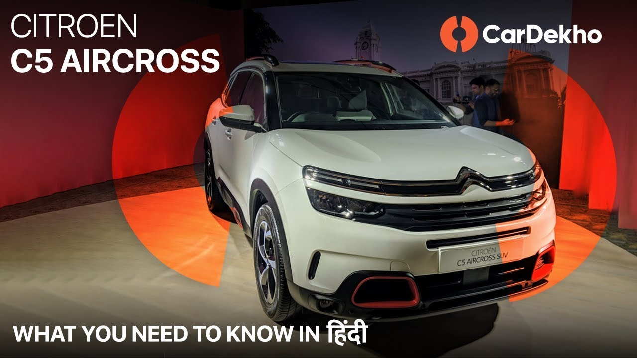 Citroen C5 Aircross, Citroen India Launches () | What You Need To Know | CarDekho.com