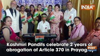 Kashmiri Pandits Celebrate 2 Years of Abrogation of Article 370 in Prayagraj - INDIATV