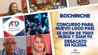 NURIA VS JUAN TH - Desacato en IGLESIA - Concurso para nuevo logo MARCA PAIS - EL BOCHINCHE