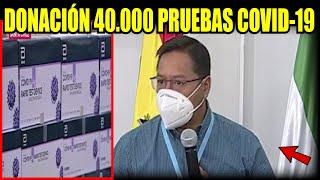 Presidente Luis Arce anuncio la llegada de 40.000 pruebas