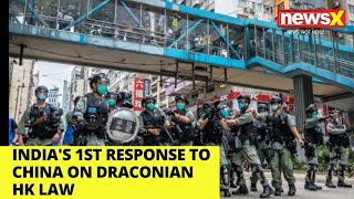 Watch: India's first response to China on draconian HK law |NewsX - NEWSXLIVE
