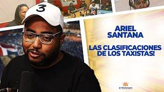 Las Clasificaciones de los TAXISTAS! - Ariel Santana